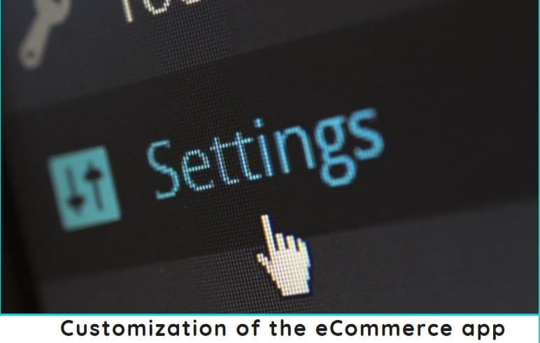 Customization of the eCommerce app