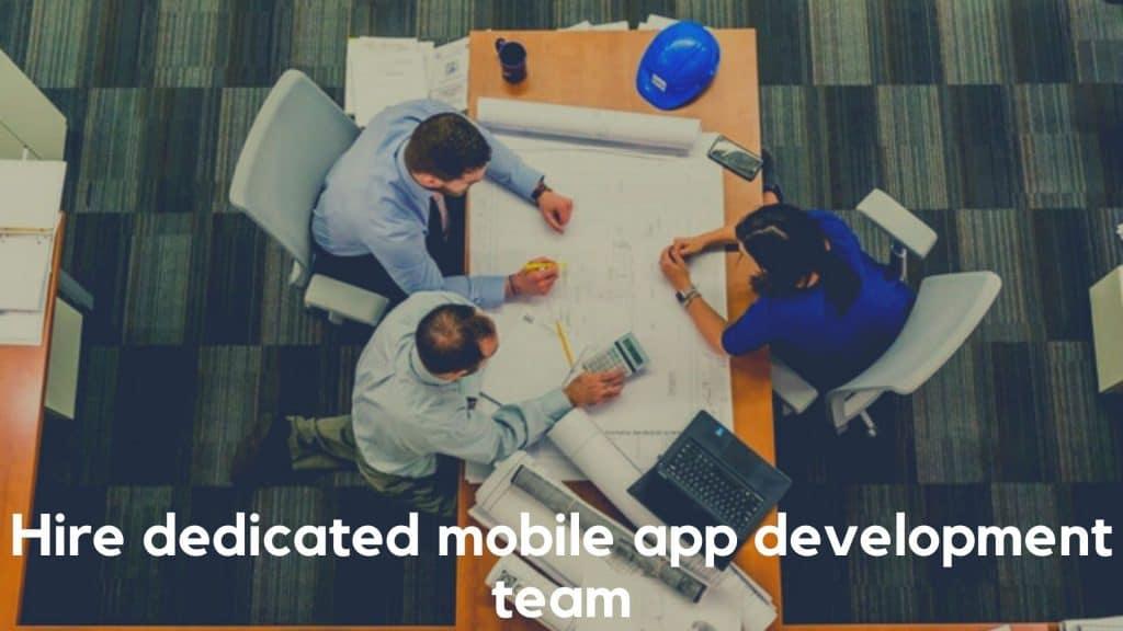 Hire dedicated mobile app development team