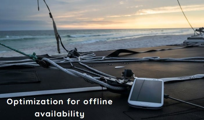 Optimization for offline availability