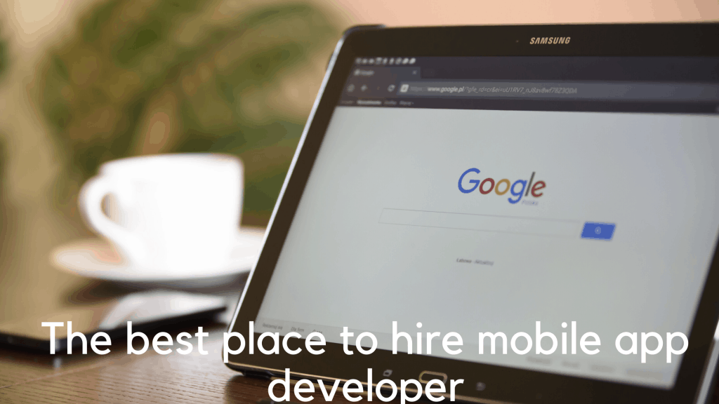 The best place to hire mobile app developer